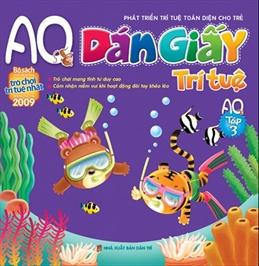 Dán giấy trí tuệ aq - tập 3 (in 4 màu)