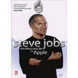 Steve jobs - nhà đồng sáng lập của apple (cuốn truyện tranh duy nhất về cuộc đời phù thủy công nghệ steve jobs)