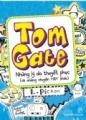 Tom gate những lý do thuyết phục (và những chuyện hay khác)
