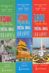 1800 câu đàm thoại tiếng hoa (trọn bộ 3 tập - kèm 1 cd mp3)