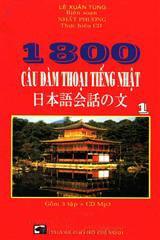 1800 câu đàm thoại tiếng nhật (trọn bộ 3 tập - 1 đĩa mp3)
