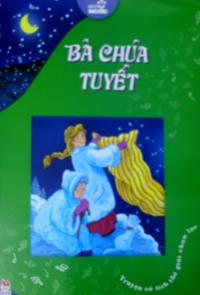 Bà chúa tuyết - sách tuổi thơ