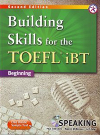 Building skills for the toefl ibt beginning - speaking (kèm 1mp3 cd)
