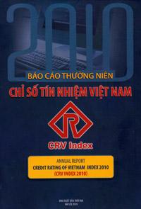 Báo cáo thường niên chỉ số tín nhiệm việt nam - annual report credit rating of vietnam index 2010 (crv index 2010)