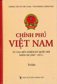 Chính phủ việt nam từ 1945 đến nhiệm kỳ quốc hội khóa xii 2007 - 2011
