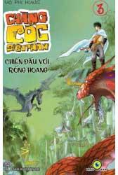 Chàng cóc siêu phàm - tập 3: chiến đấu với rồng hoang