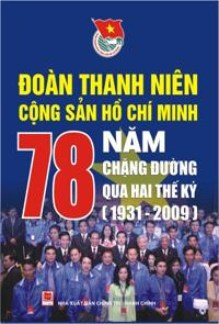 Đoàn thanh niên cộng sản hồ chí minh - 78 năm chặng đường qua hai thế kỷ (1931 - 2009)