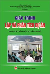 Giáo trình lập và phân tích dự án (dùng cho trình độ cao đẳng nghề)