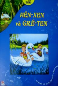 Hên - xen và grê - ten - sách tuổi thơ