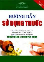 Hướng dẫn sử dụng thuốc - thuốc bệnh 24 chuyên khoa
