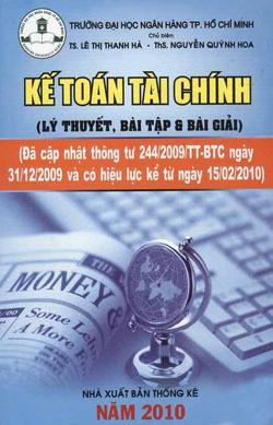 Kế toán tài chính (lý thuyết, bài tập & bài giải)
