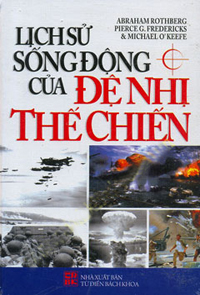 Lịch sử sống động của đế nhị thế chiến (bìa cứng)