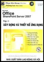 Microsoft office sharepoint server 2007 - tập 2: quản trị và bảo mật ứng dụng (kèm 1 cd)