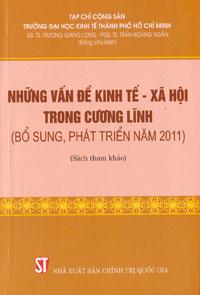 Những vấn đề về kinh tế - xã hội trong cương lĩnh (bổ sung, phát triển năm 2011) - sách tham khảo