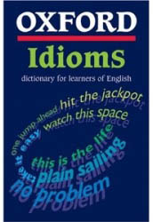 Oxford idioms dictionary for learner of english
