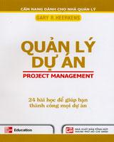 Quản lý dự án - 24 bài học để giúp bạn thành công mọi dự án (cẩm nang dành cho nhà quản lý)