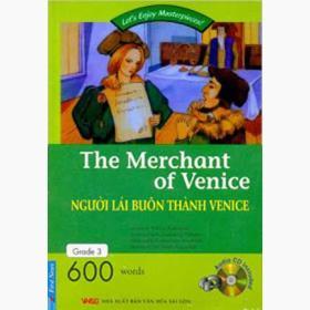 The merchant of venice - người lái buôn thành venice (dùng kèm đĩa cd)