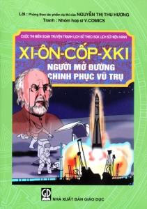 Xi-ôn-cốp-xki người mở đường chinh phục vũ trụ