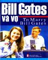 Bill gates và vợ to marry bill gates