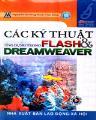 Các kỹ thuật ứng dụng trong flash & dreamweaver (kèm 1 cd)