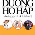 Các bệnh về đường hô hấp thường gặp và cách điều trị