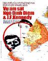 Cái chết của những ông vua thời chiến tranh lạnh: vụ ám sát ngô đình diệm và j.f.kennedy