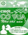 Chơi cờ vua như thế nào - quyển 1