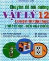 Chuyên đề bồi dưỡng vật lý 12 - phần cơ học - điện xoay chiều (luyện thi đại học)