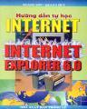 Hướng dẫn tự học internet và internet explorer 6.0