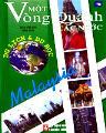 Một vòng quanh các nước - malaysia (du lịch &du học)
