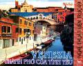 Nghệ thuật kiến trúc - tập 49: venezia - thành phố của tình yêu