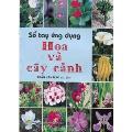 Sổ tay ứng dụng hoa và cây cảnh