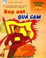 Truyện đọc tô màu lớp 2: bóp nát quả cam (biên soạn theo chương trình cải cách của bộ giáo dục - đào tạo)