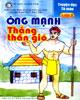 Truyện đọc tô màu lớp 2: ông mạnh thắng thần gió (biên soạn theo chương trình cải cách của bộ giáo dục - đào tạo)